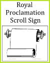 Royal Proclamation Scroll Sign