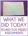 What We Did Today - DIY board for missed assignments. Free to print (PDF file).