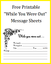 """Free Printable """"While You Were Out"""" Message Sheets"""