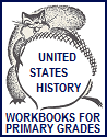 Lower Elementary Workbooks for American History