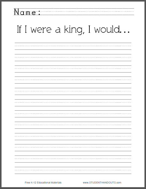 If I were a king, I would... - Lined primary writing prompt is free to print (PDF file).